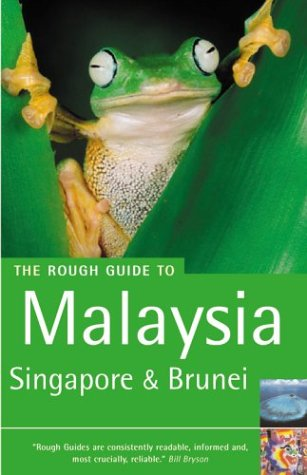 9781843530947: The Rough Guide to Malaysia, Singapore & Brunei 4 (Rough Guide Travel Guides)