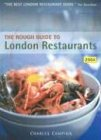 The Rough Guide to London Restaurants 2004 6 (Rough Guide Mini Guides): ROUGH GUIDES