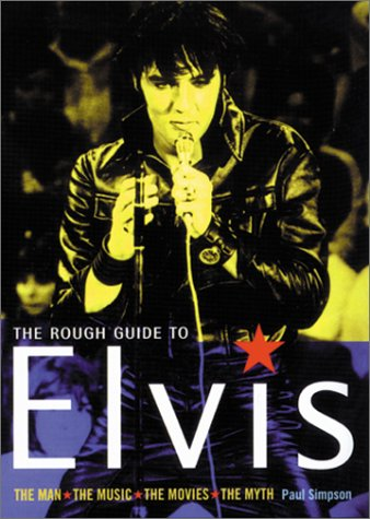 Rough Guide To Elvis The Man The: Paul Simpson