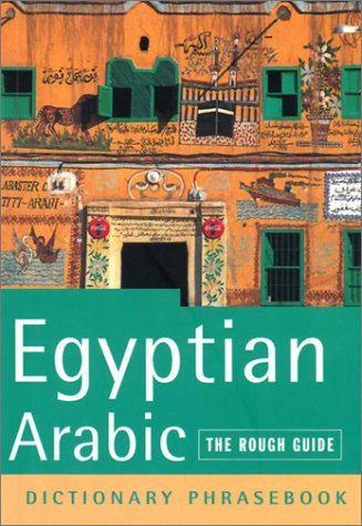 9781843531746: The Rough Guide to Egyptian Arabic Dictionary Phrasebook 2 (Rough Guides Phrase Books)
