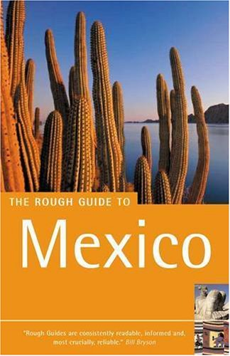 The Rough Guide To Mexico - 6th: Fisher, John