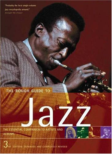 The Rough Guide to Jazz 3 (Rough Guide Reference) (1843532565) by Ian Carr; Digby Fairweather; Brian Priestley