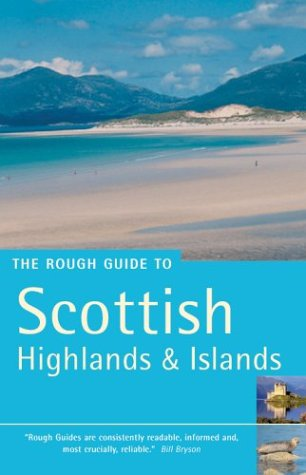 9781843532699: The Rough Guide to the Scottish Highlands 3 (Rough Guide Travel Guides)