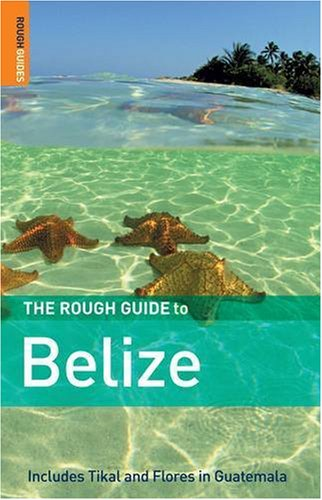 9781843532767: The Rough Guide to Belize, Third Edition