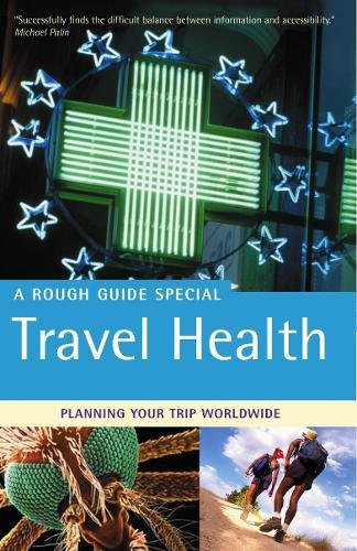 The Rough Guide to Travel Health 2 (Rough Guide Travel Guides): Jones, Nick