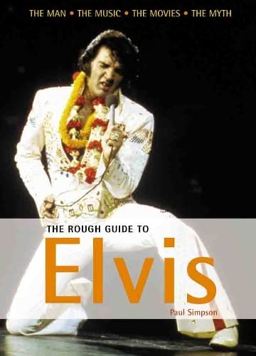 The Rough Guide to Elvis 2 (Rough: Paul Simpson
