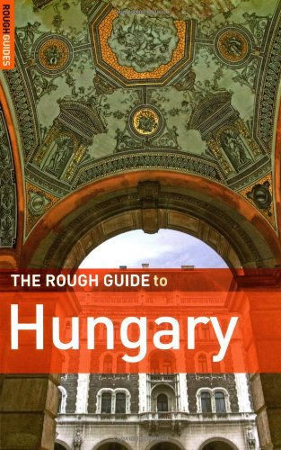 The Rough Guide to Hungary 6 (Rough Guide Travel Guides): Norm Longley