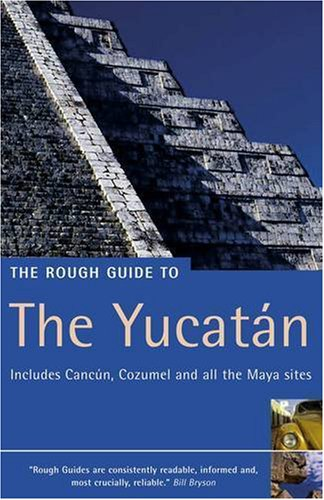 9781843534891: The Rough Guide to Yucatan 1 (Rough Guide Travel Guides)