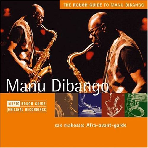 The Rough Guide to Manu Dibango (Rough Guide World Music CDs): Rough Guides