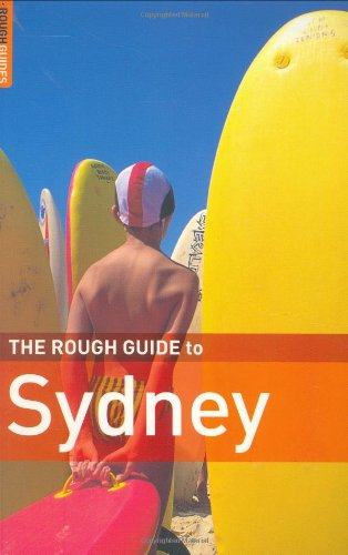 The Rough Guide to Sydney 4 (Rough Guide Travel Guides): Daly, Margo, Rough Guides