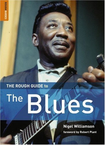 The Rough Guide to Blues 1 (Rough Guide Reference): Nigel Williamson