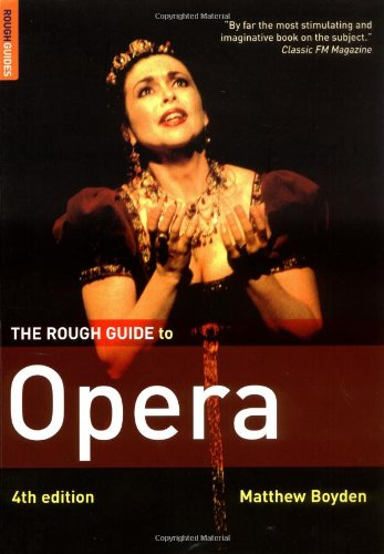 9781843535386: The Rough Guide to Opera 4 (Rough Guide Reference)