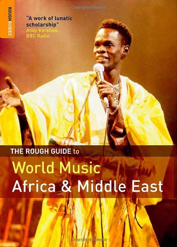 9781843535515: The Rough Guide to World Music Vol. 1: Africa and the Middle East: Africa and the Middle East v. 1 (Rough Guide Music Guides)