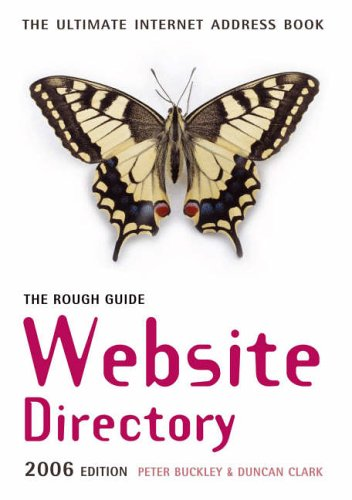 The Rough Guide Website Directory (Rough Guides: Buckley, Peter; Clark,