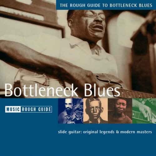 9781843535683: The Rough Guide to Bottleneck Blues: Edition 1 (Rough Guide Music CDs)