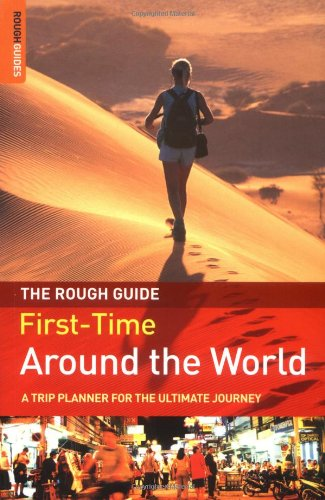 9781843536611: The Rough Guide First-Time Around the World: A Trip Planner for the Ultimate Journey, 2nd Edition