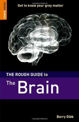 9781843536642: The Rough Guide to The Brain (Rough Guides Reference Titles)