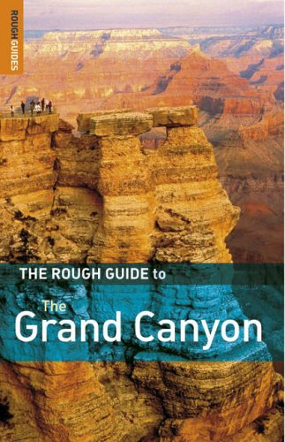 The Rough Guide to The Grand Canyon 2 (Rough Guide Travel Guides): Greg Ward