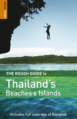 The Rough Guide to Thailand's Beaches & Islands 3 (Rough Guide Travel Guides) (9781843536789) by Paul Gray; Lucy Ridout; Rough Guides