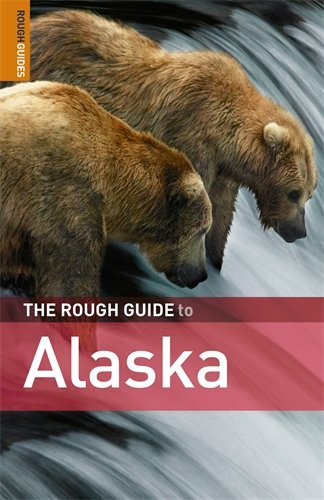 9781843537724: The Rough Guide to Alaska 3 (Rough Guide Travel Guides)