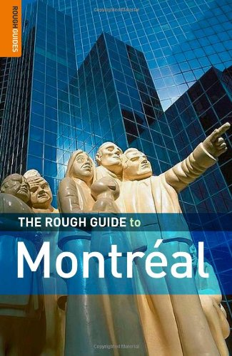The Rough Guide to Montreal 3 (Rough Guide Travel Guides): Rough Guides