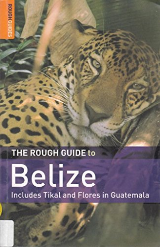 9781843538462: The Rough Guide to Belize 4 (Rough Guide Travel Guides)