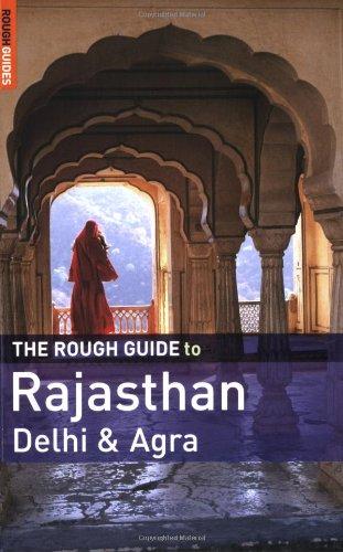The Rough Guide to Rajasthan, Delhi &: Greg Ward, Sam
