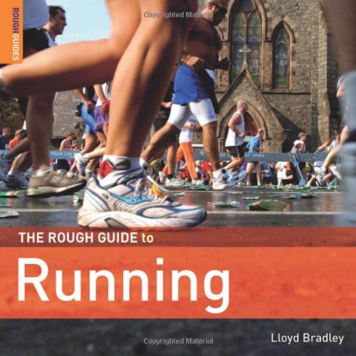 The Rough Guide to Running 1 (Rough Guide Reference) (1843539098) by Lloyd Bradley; Rough Guides