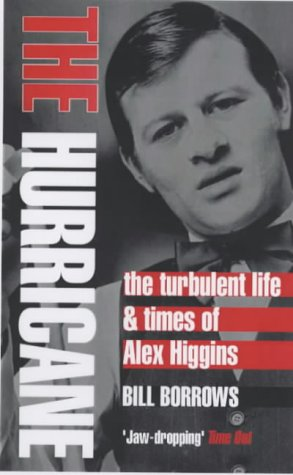 9781843540113: The Hurricane: The Turbulent Life and Times of Alex Higgins