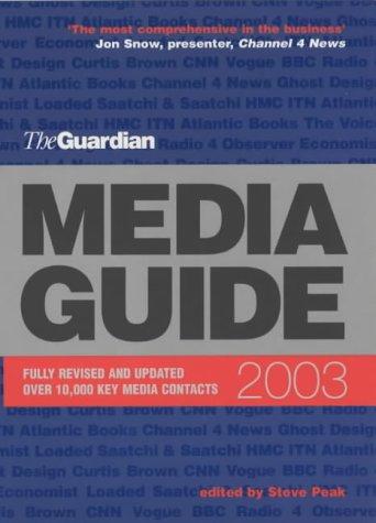 "The ""Guardian"" Media Guide 2003: Steve Peak, Paul"