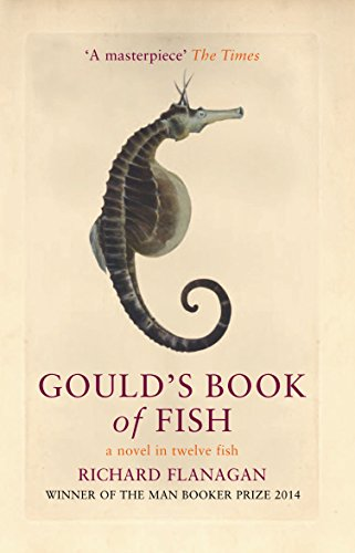 Gould's Book of Fish: A Novel in Twelve Fish (1843540215) by Flanagan, Richard