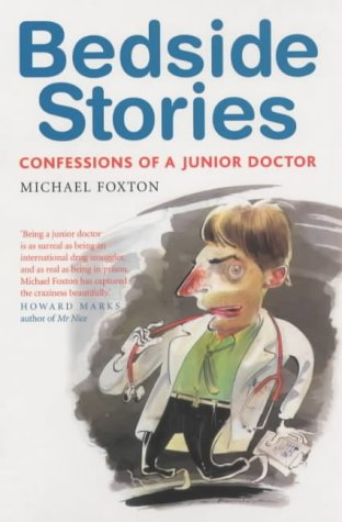 9781843540328: Bedside Stories: Confessions of a Junior Doctor