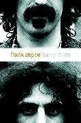 9781843540915: Frank Zappa: A Biography