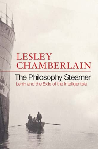 9781843540939: THE PHILOSOPHY STEAMER Lenin and the Exile of the Intelligentsia