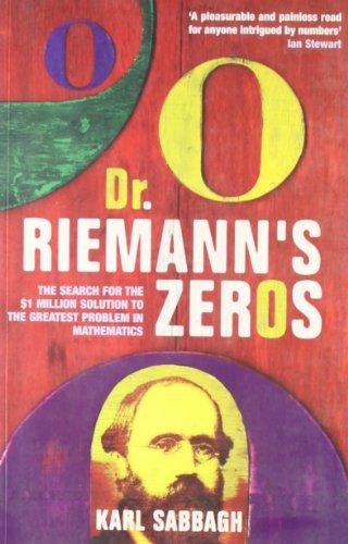 Dr. Riemann's Zeros: Sabbagh, Karl