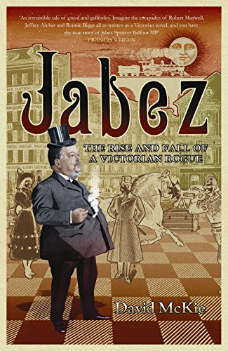 9781843541318: Jabez: The Rise and Fall of a Victorian Rogue