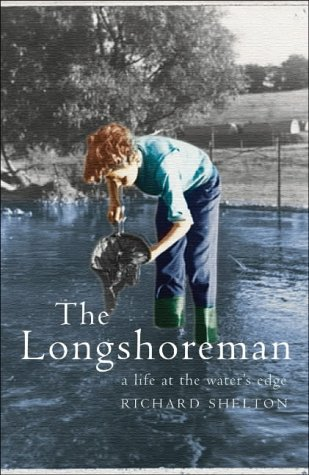 The Longshoreman : A Life at the Water's Edge