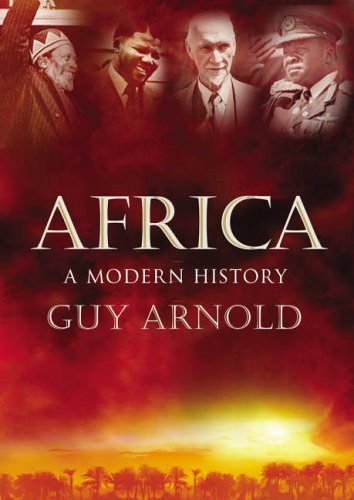 Africa: A Modern History: Arnold, Guy