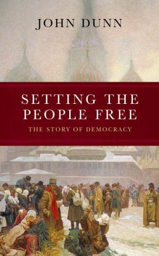 9781843542117: Setting the People Free : The Story of Democracy