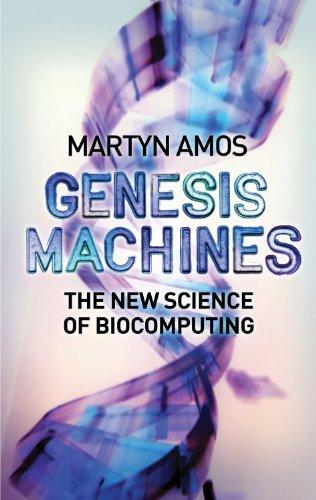 9781843542247: Genesis Machines: The New Science of Biocomputing