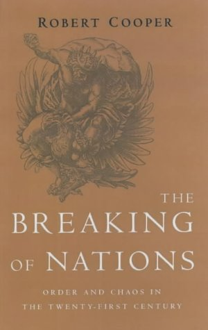 9781843542308: The Breaking of Nations: Order and Chaos in the Twenty-First Century