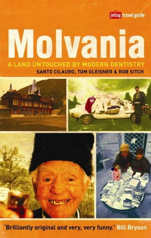 9781843542322: Molvania: A Land Untouched by Modern Dentistry (Jetlag Travel Guide)