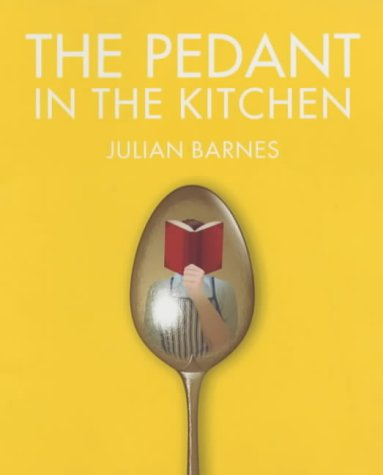9781843542391: The Pedant in the Kitchen