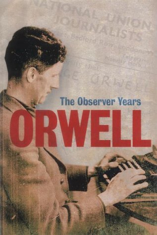 9781843542605: Orwell: The Complete Observer Years