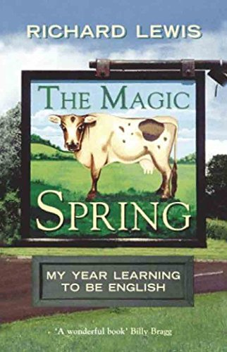 9781843543084: The Magic Spring: My Year Learning to be English