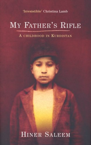 9781843543121: My Father's Rifle: A Childhood in Kurdistan