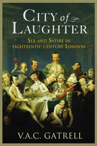 9781843543213: City of Laughter: Sex and Satire in Eighteenth Century London