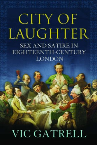 9781843543220: City of Laughter: Sex and Satire in Eighteenth Century London
