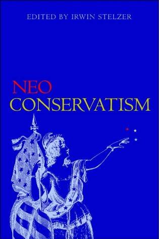 Neo-conservatism: Stelzer, Irwin