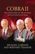 9781843543527: Cobra II: The Inside Story of the Invasion and Occupation of Iraq